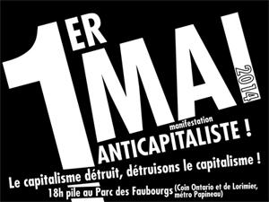 1er mai 2014 - Le capitalisme détruit; Détruisons le capitalisme!
